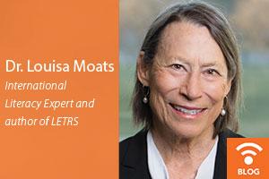 Dr. Louisa Moats