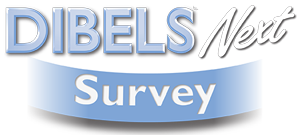 DIBELS Next Survey